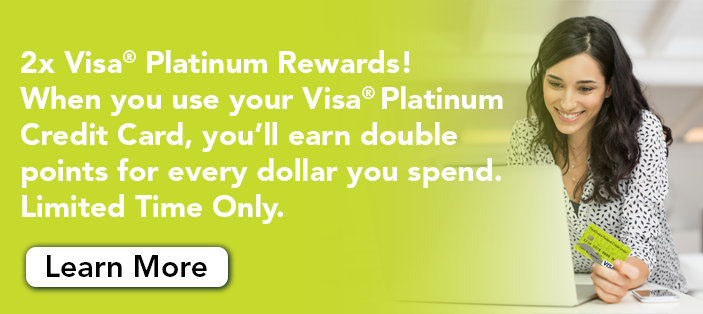 2x Visa Platinum Rewards!