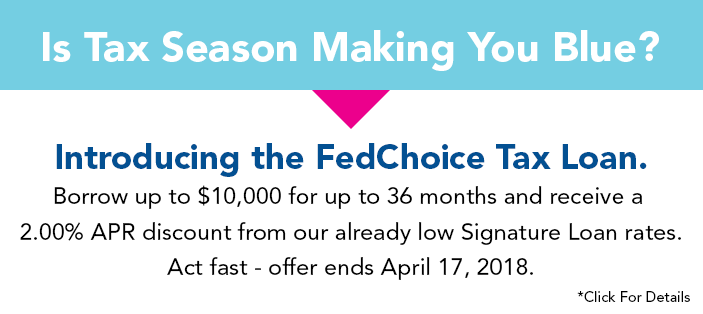 Apply today for the FedChoice Tax Loan.